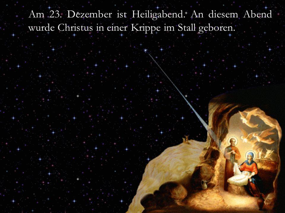 Am 23. Dezember ist Heiligabend