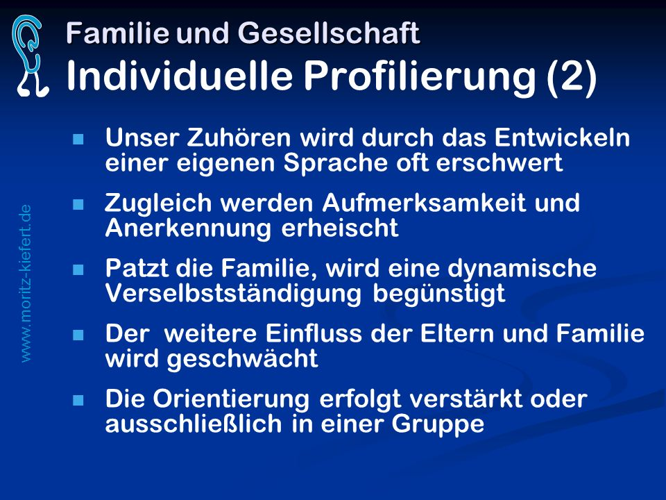 Familie und Gesellschaft Individuelle Profilierung (2)