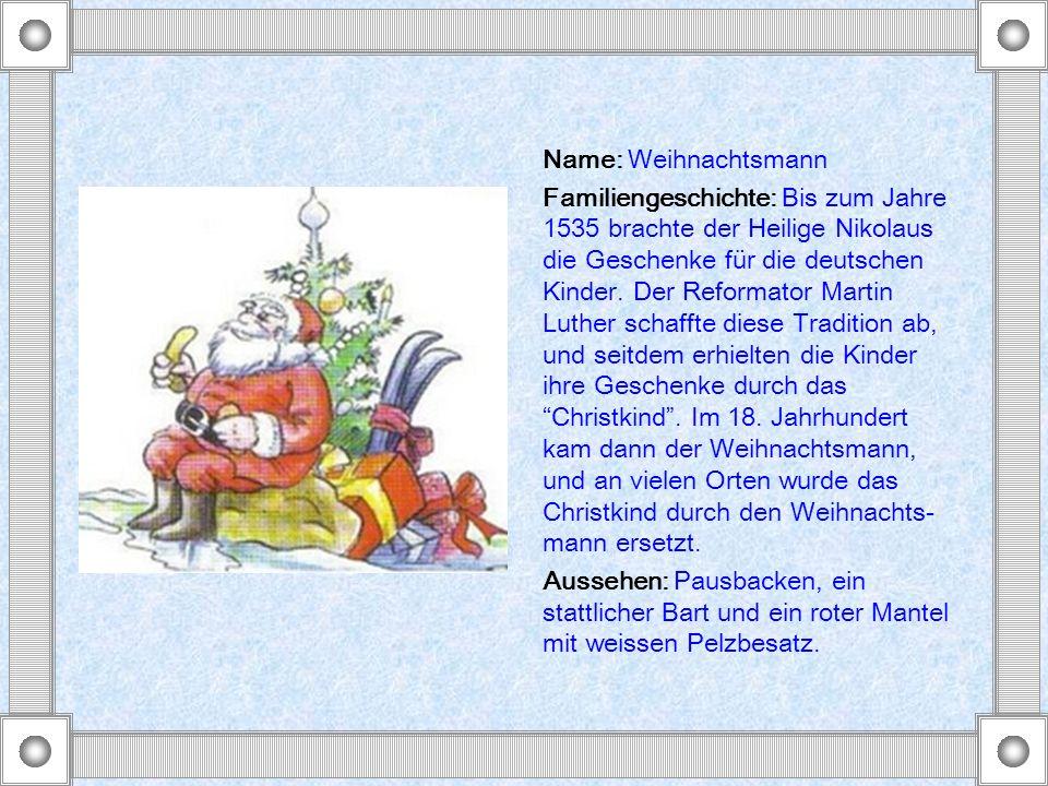 Name: Weihnachtsmann