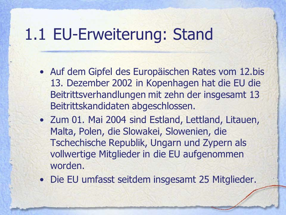 1.1 EU-Erweiterung: Stand