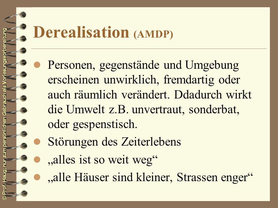 Derealisation (AMDP)
