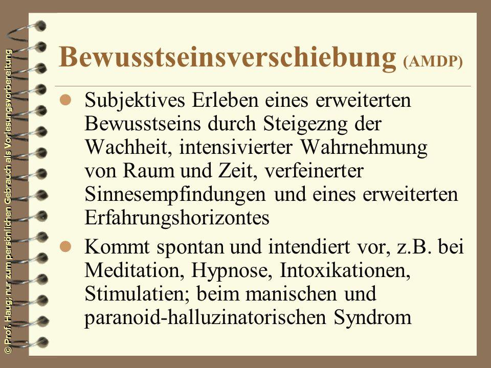 Bewusstseinsverschiebung (AMDP)