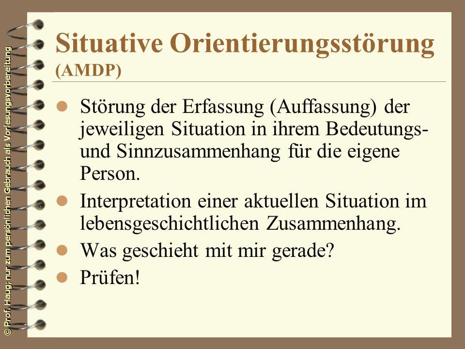 Situative Orientierungsstörung (AMDP)