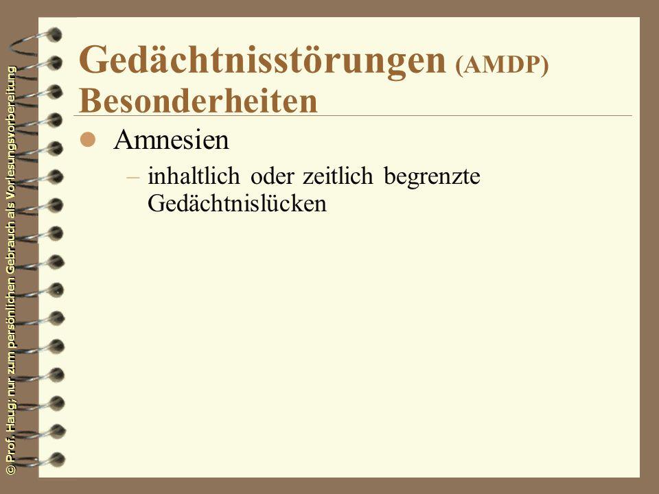 Gedächtnisstörungen (AMDP) Besonderheiten