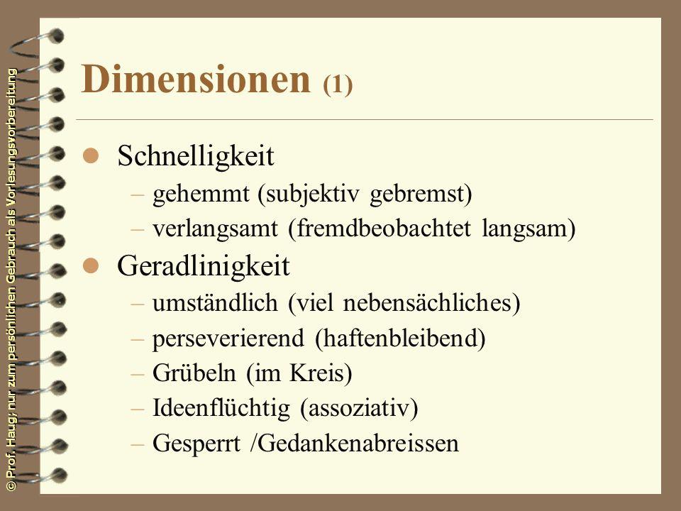 Dimensionen (1) Schnelligkeit Geradlinigkeit
