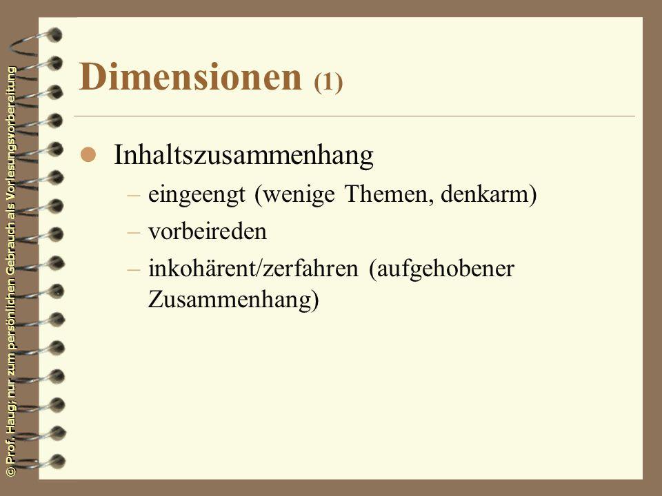 Dimensionen (1) Inhaltszusammenhang eingeengt (wenige Themen, denkarm)