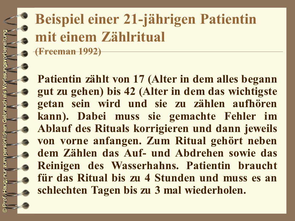 Beispiel einer 21-jährigen Patientin mit einem Zählritual (Freeman 1992)