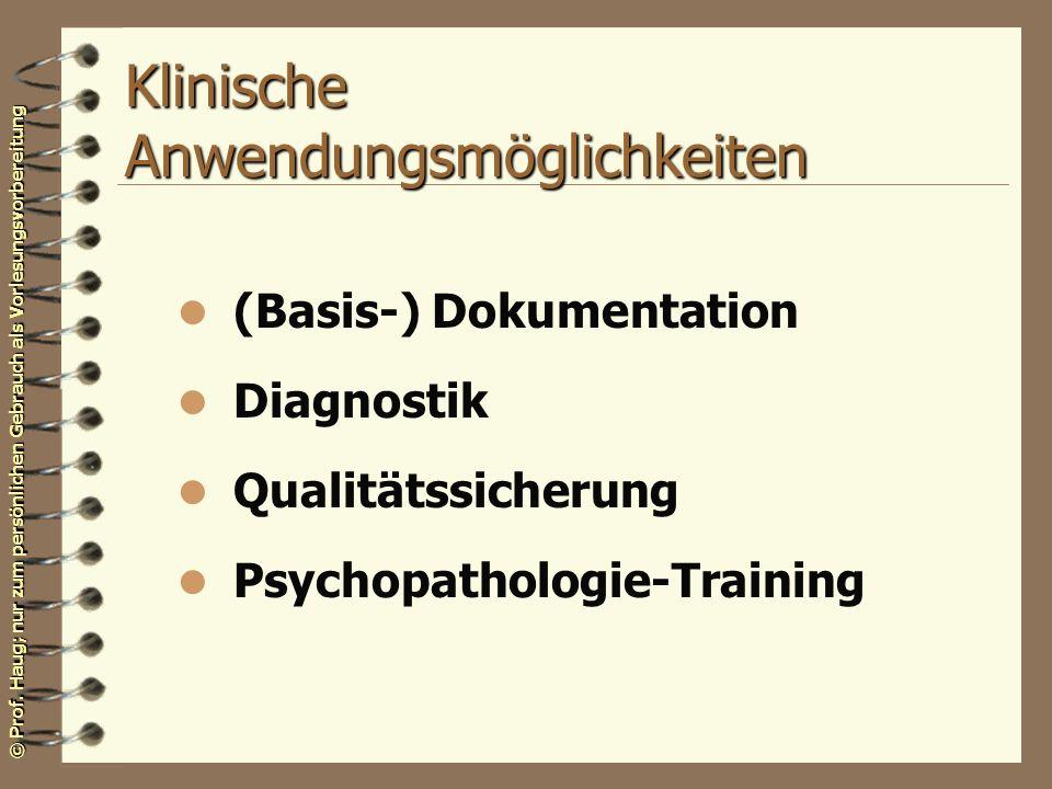 Klinische Anwendungsmöglichkeiten