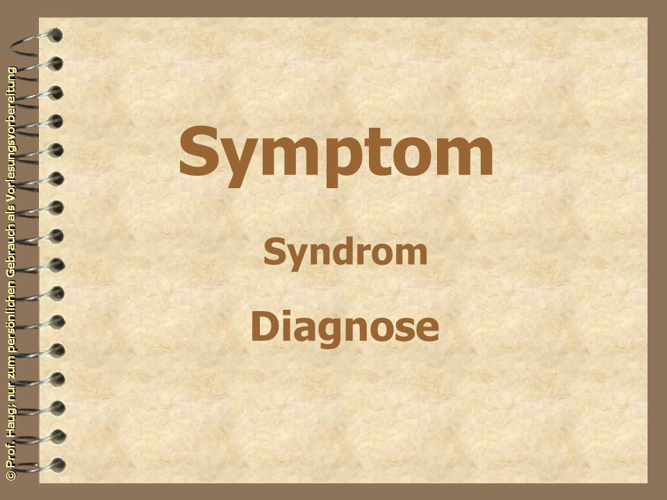 Symptom Syndrom Diagnose