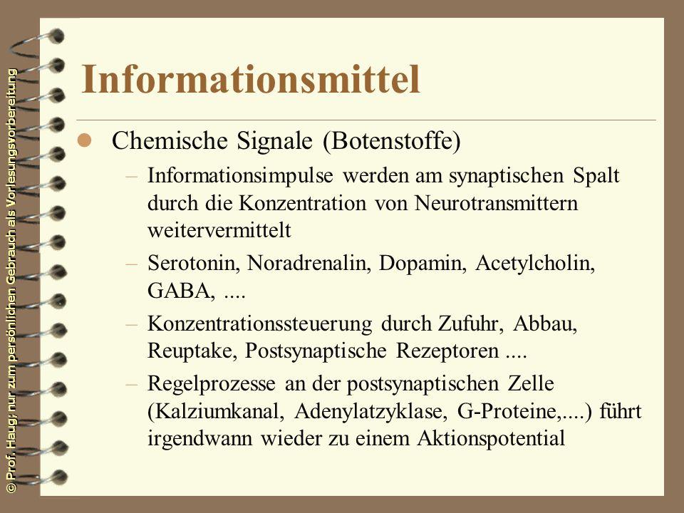 Informationsmittel Chemische Signale (Botenstoffe)