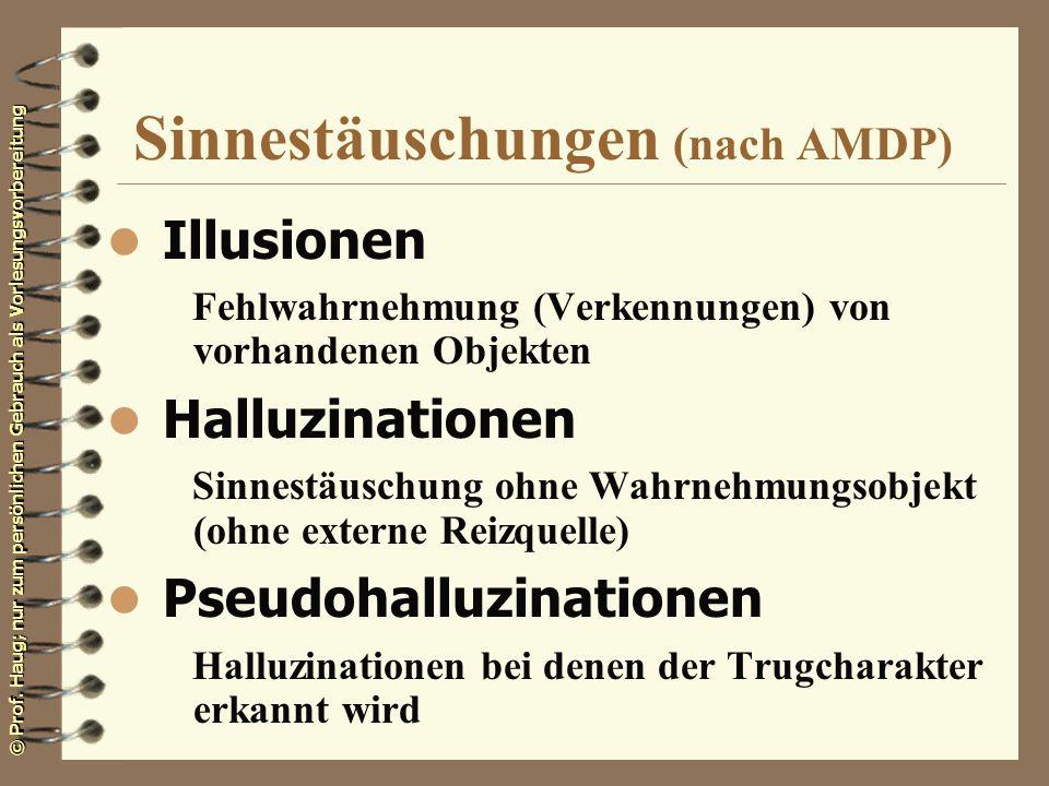 Sinnestäuschungen (nach AMDP)