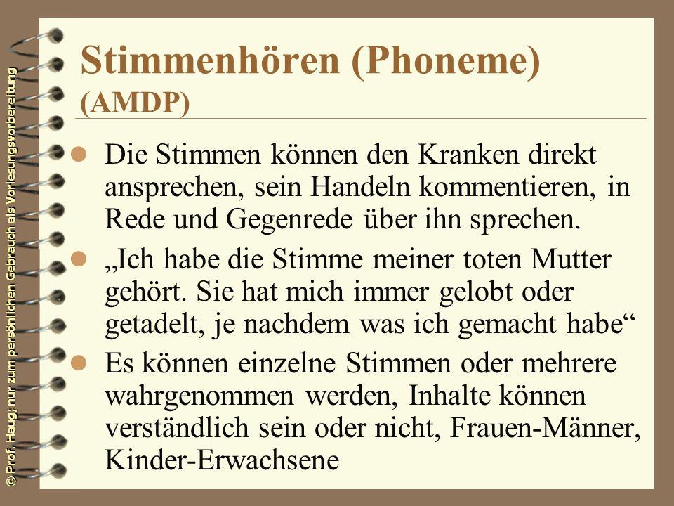 Stimmenhören (Phoneme) (AMDP)