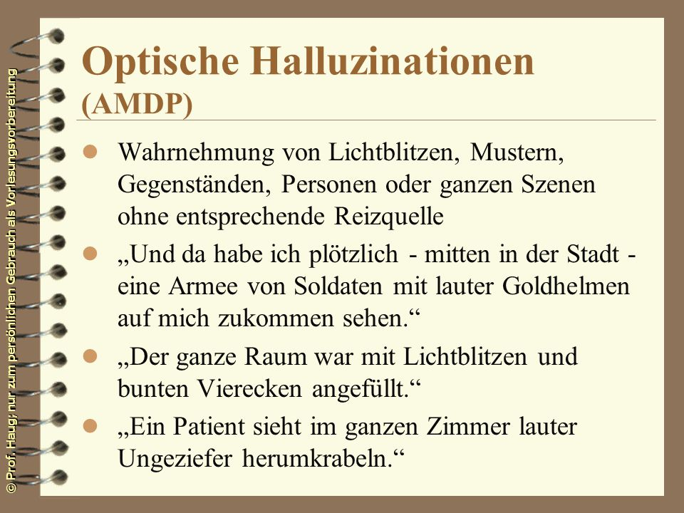 Optische Halluzinationen (AMDP)