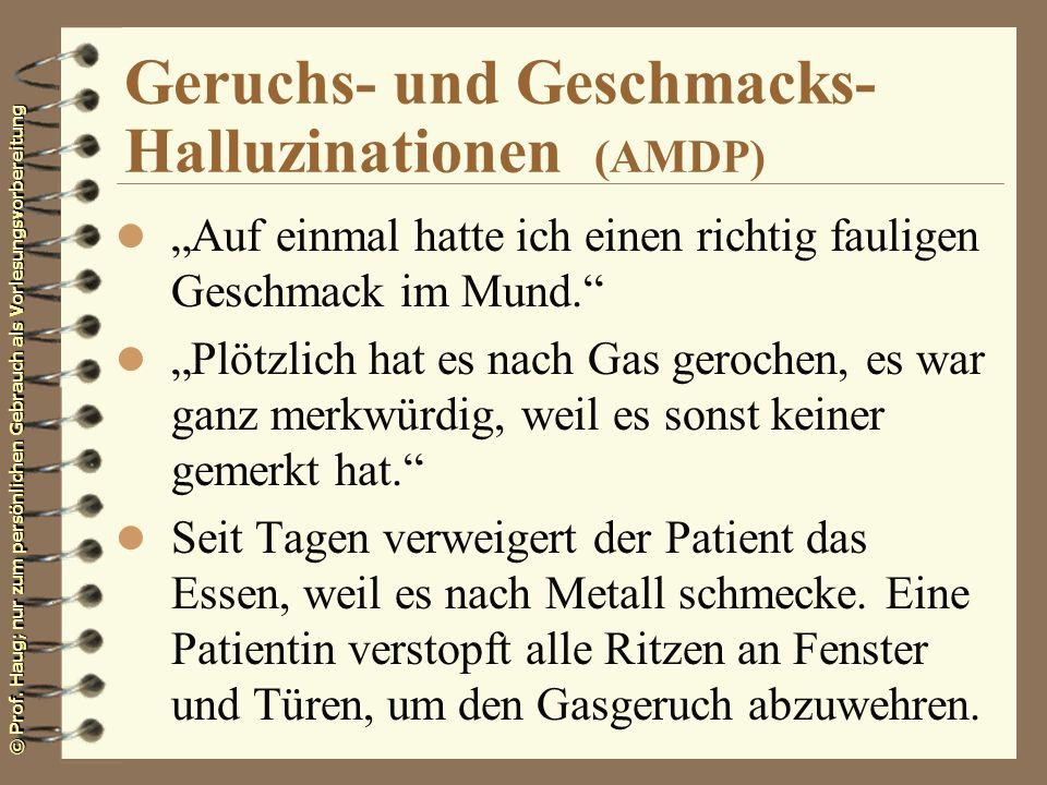 Geruchs- und Geschmacks- Halluzinationen (AMDP)