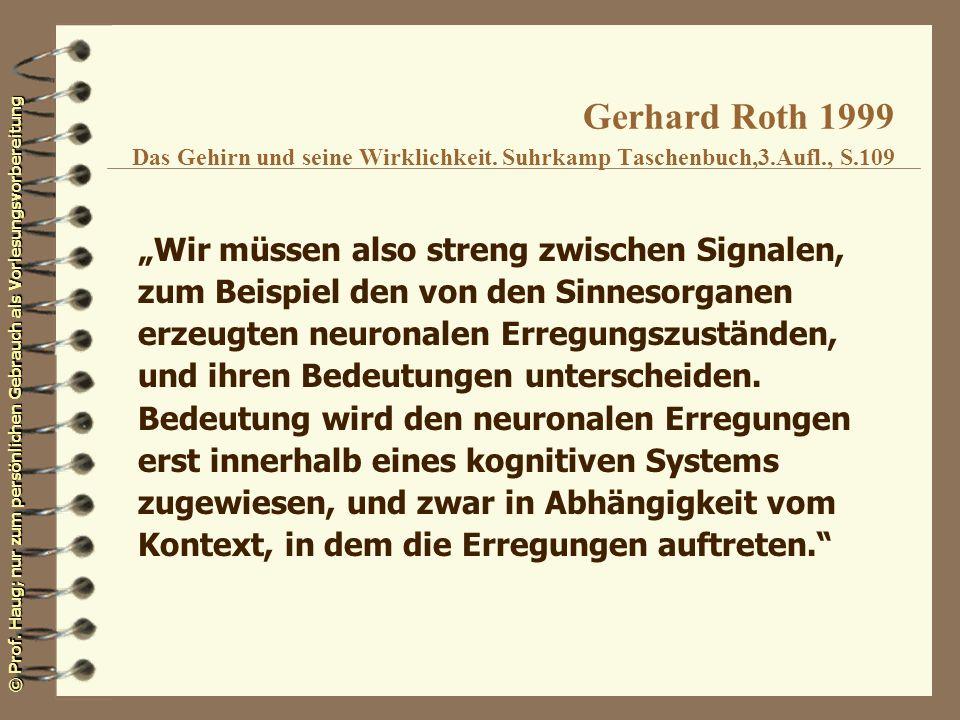 Gerhard Roth 1999 Das Gehirn und seine Wirklichkeit