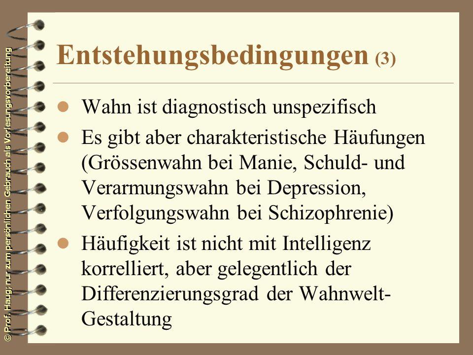 Entstehungsbedingungen (3)