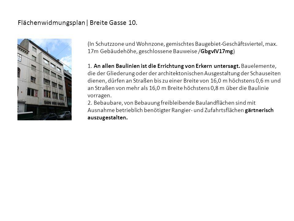 Flächenwidmungsplan| Breite Gasse 10.
