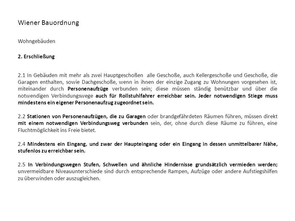 Wiener Bauordnung Wohngebäuden 2. Erschließung