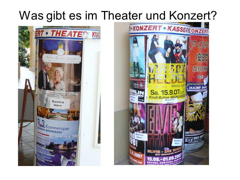Was gibt es im Theater und Konzert