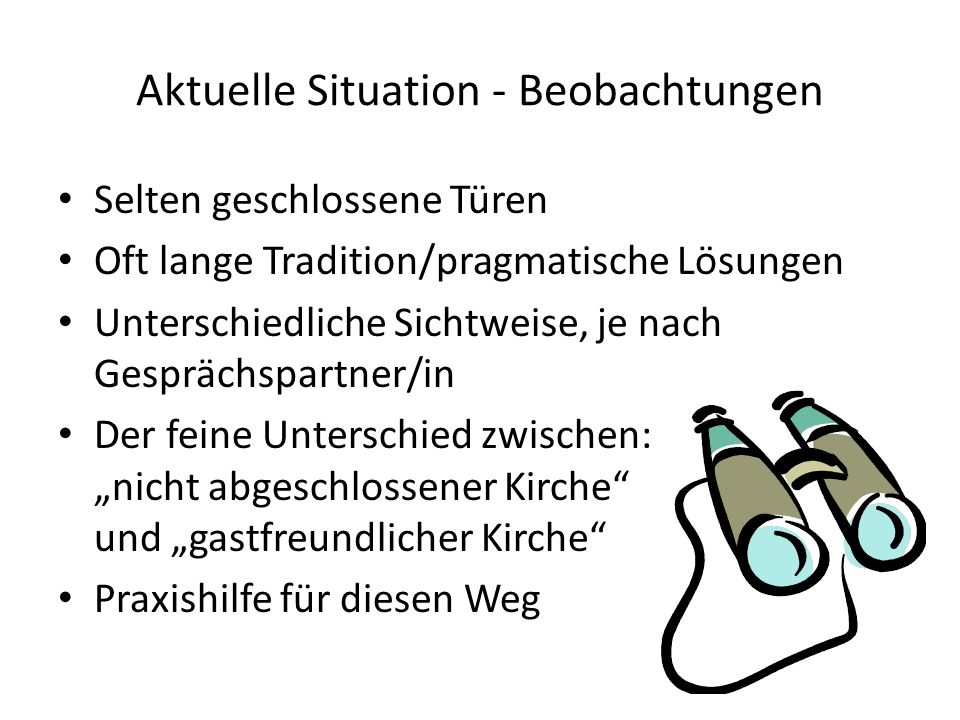 Aktuelle Situation - Beobachtungen
