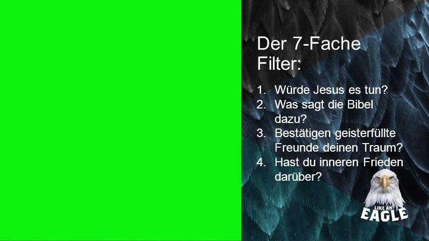 Der 7-Fache Filter: Seiteneinblender Würde Jesus es tun