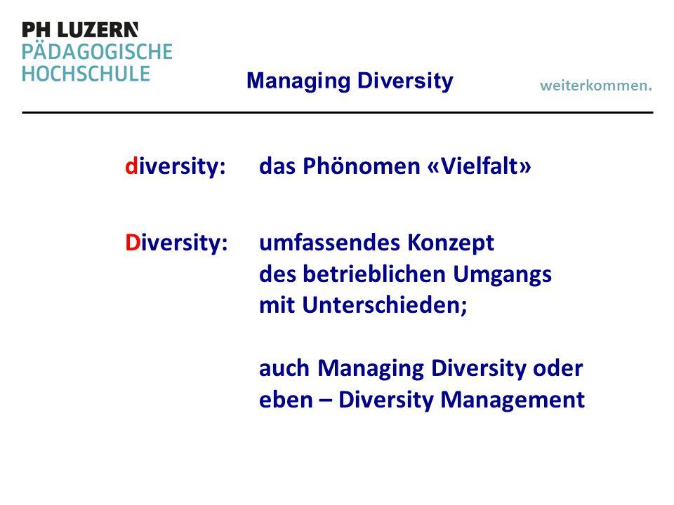 diversity: das Phönomen «Vielfalt»