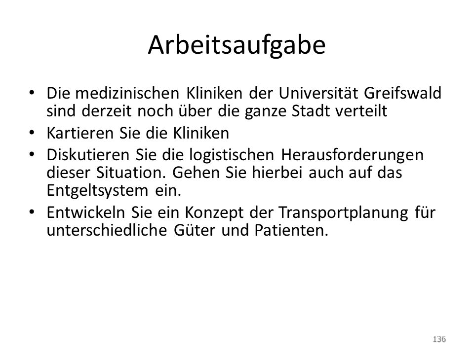 Arbeitsaufgabe Die medizinischen Kliniken der Universität Greifswald sind derzeit noch über die ganze Stadt verteilt.