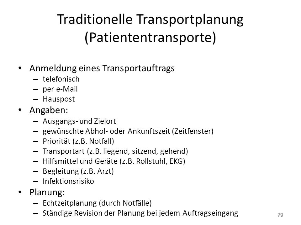 Traditionelle Transportplanung (Patiententransporte)