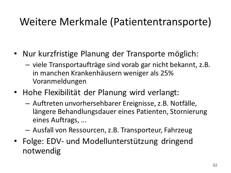 Weitere Merkmale (Patiententransporte)
