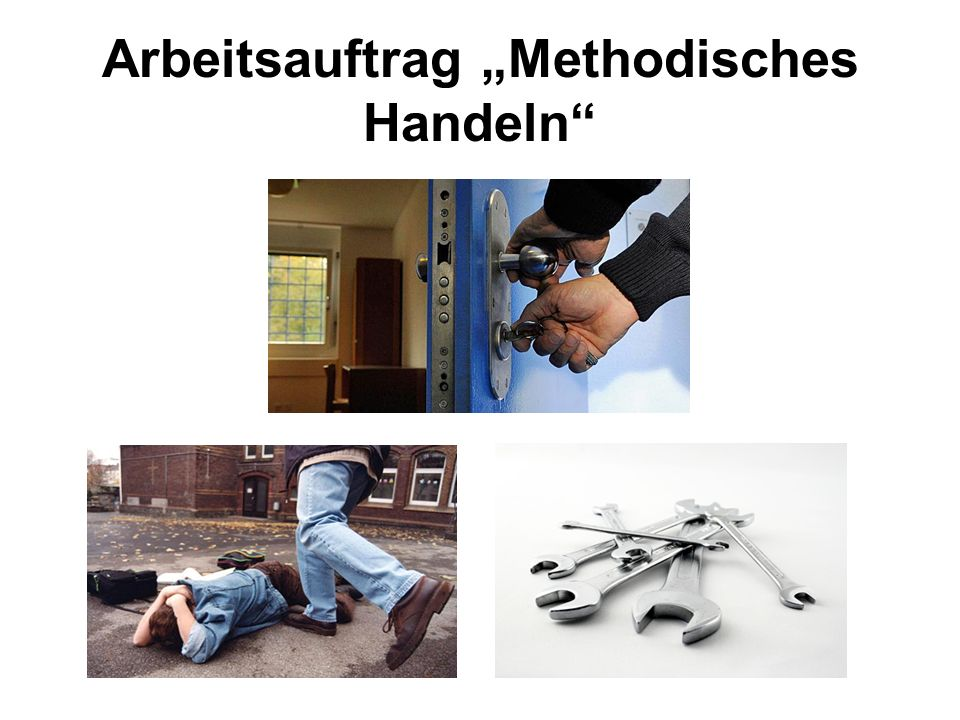 """Arbeitsauftrag """"Methodisches Handeln"""