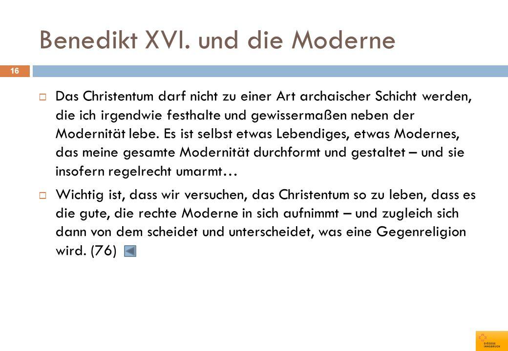Benedikt XVI. und die Moderne