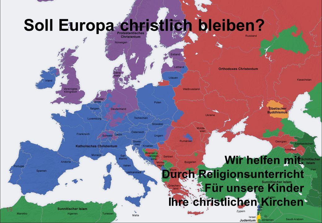 Soll Europa christlich bleiben
