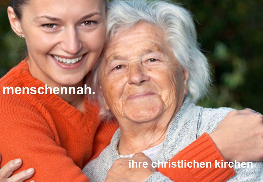 menschennah. ihre christlichen kirchen