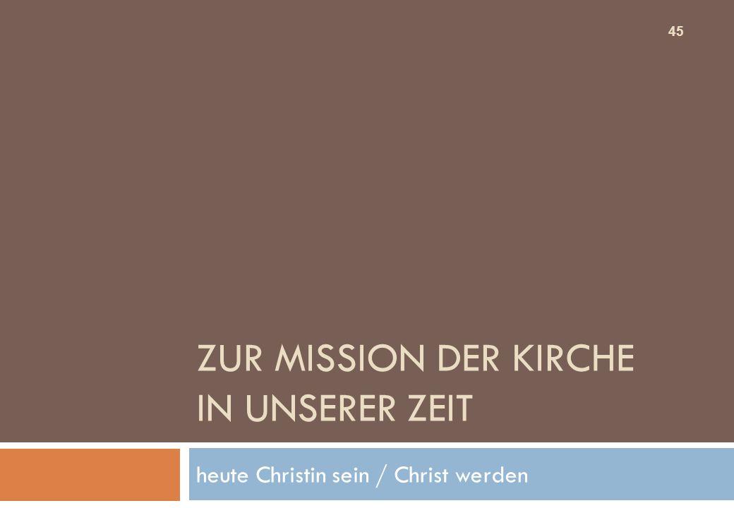 Zur Mission der Kirche in unserer Zeit