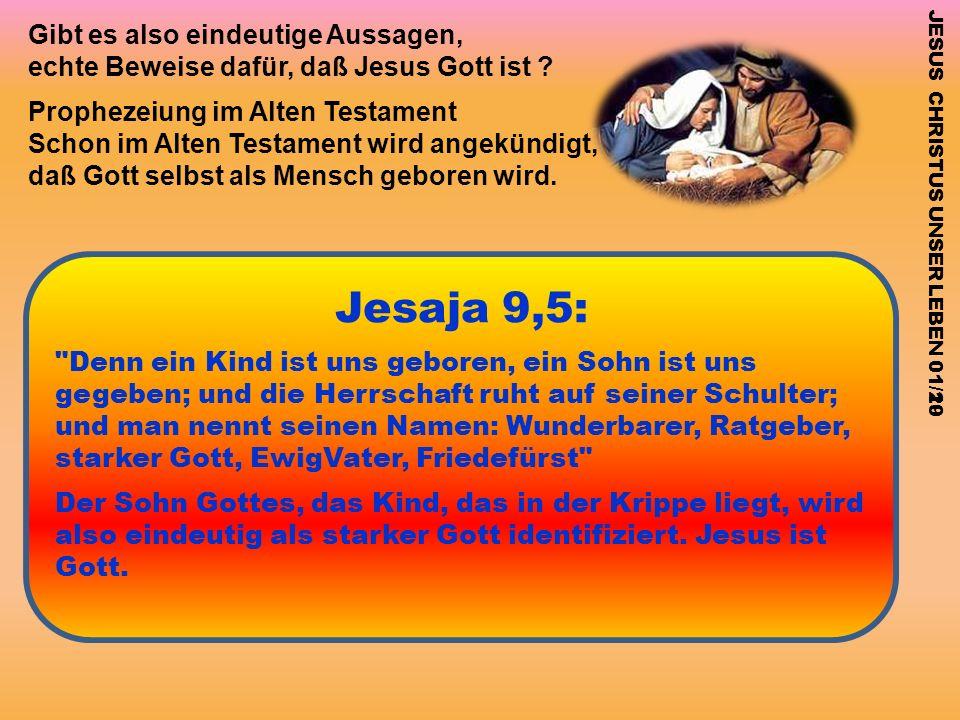 Jesaja 9,5: Gibt es also eindeutige Aussagen,