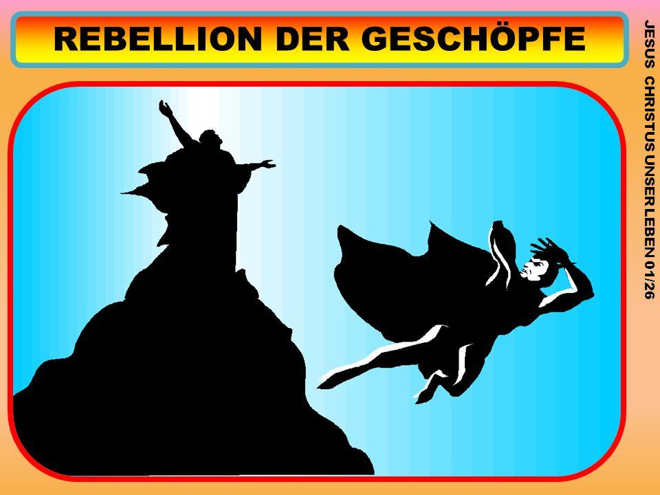 REBELLION DER GESCHÖPFE