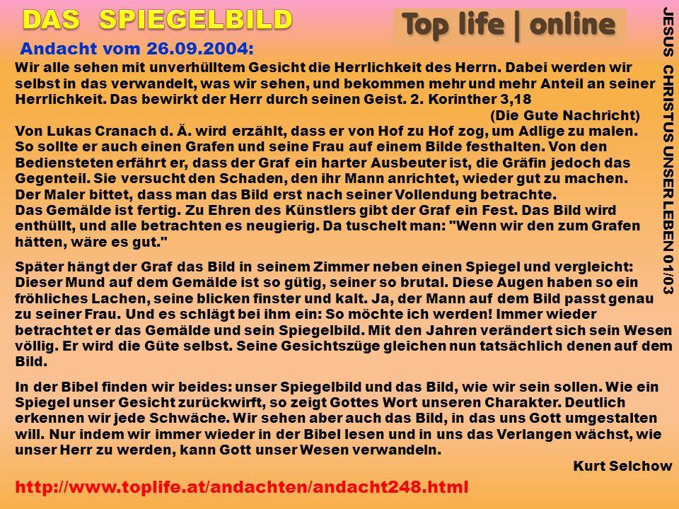 DAS SPIEGELBILD Andacht vom 26.09.2004: