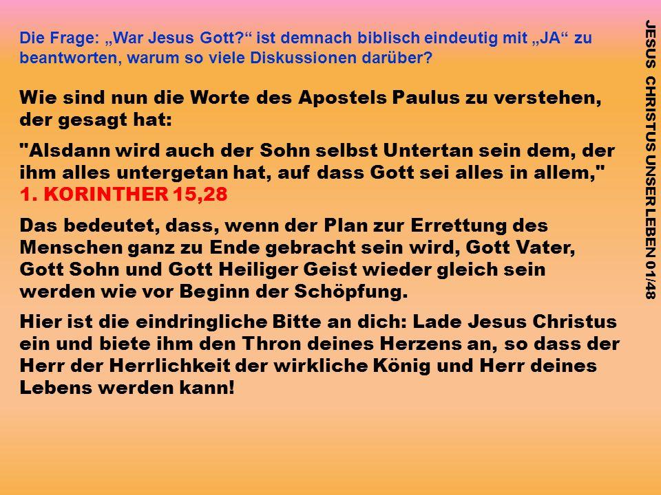 """Die Frage: """"War Jesus Gott"""