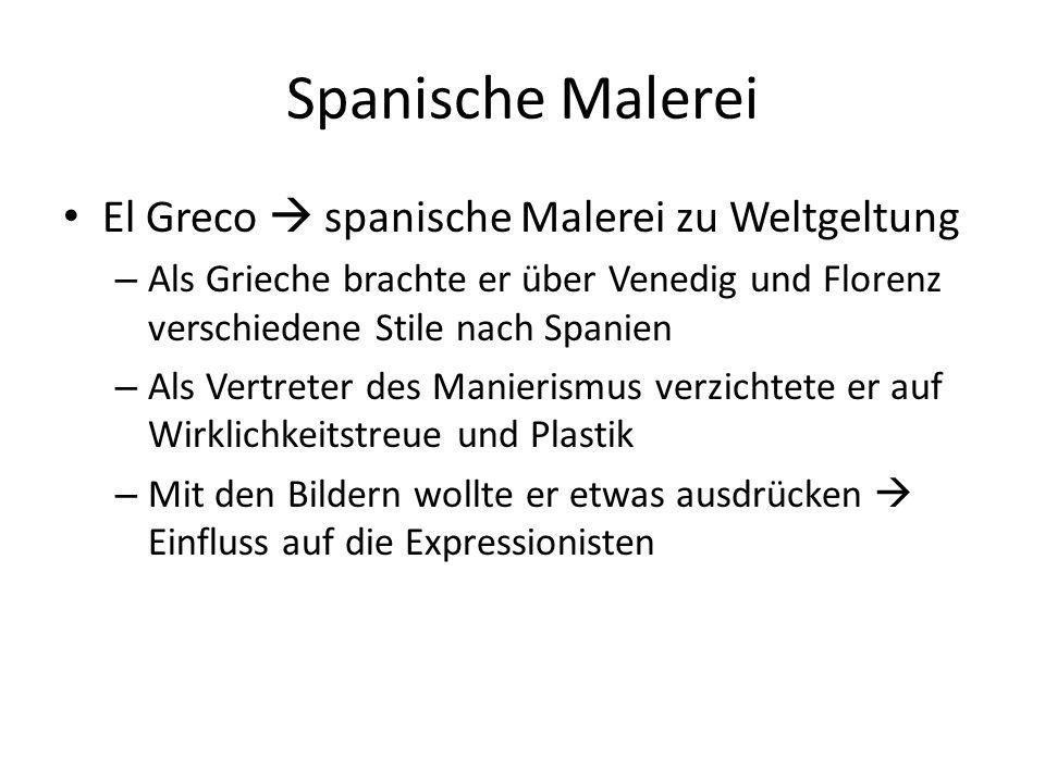 Spanische Malerei El Greco  spanische Malerei zu Weltgeltung