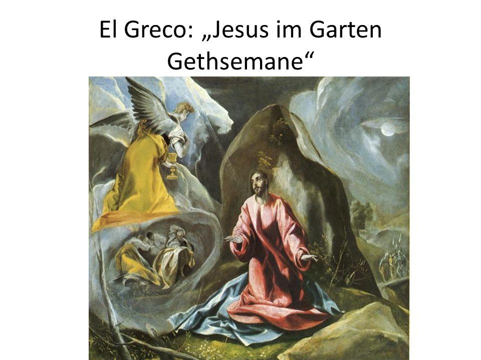 "El Greco: ""Jesus im Garten Gethsemane"