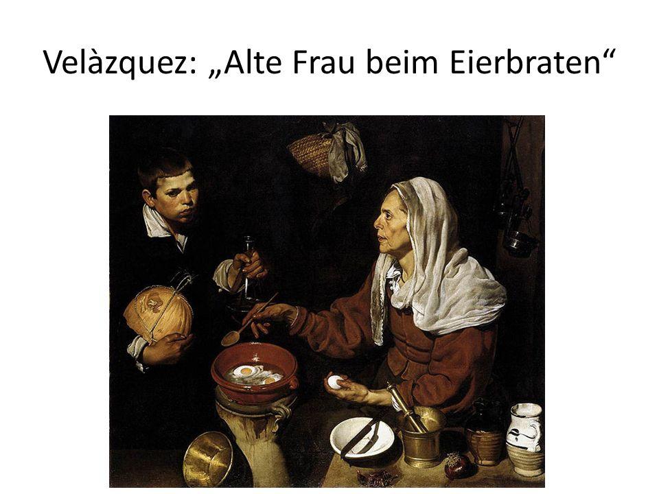 """Velàzquez: """"Alte Frau beim Eierbraten"""