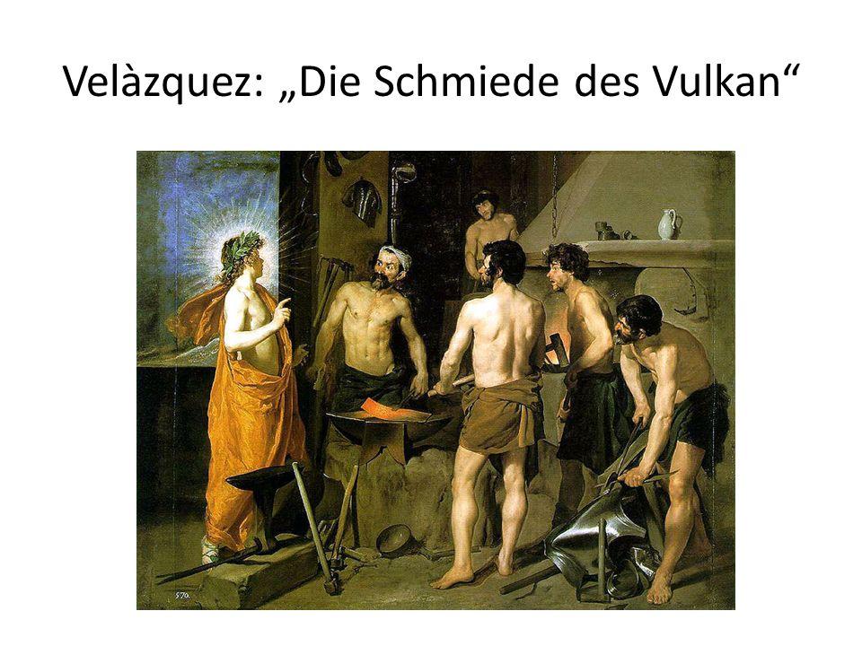 """Velàzquez: """"Die Schmiede des Vulkan"""