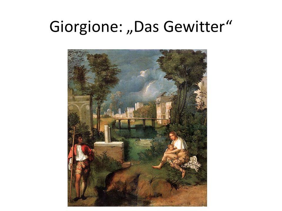"Giorgione: ""Das Gewitter"