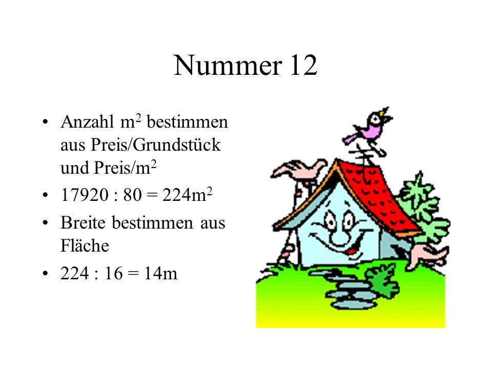 Nummer 12 Anzahl m2 bestimmen aus Preis/Grundstück und Preis/m2