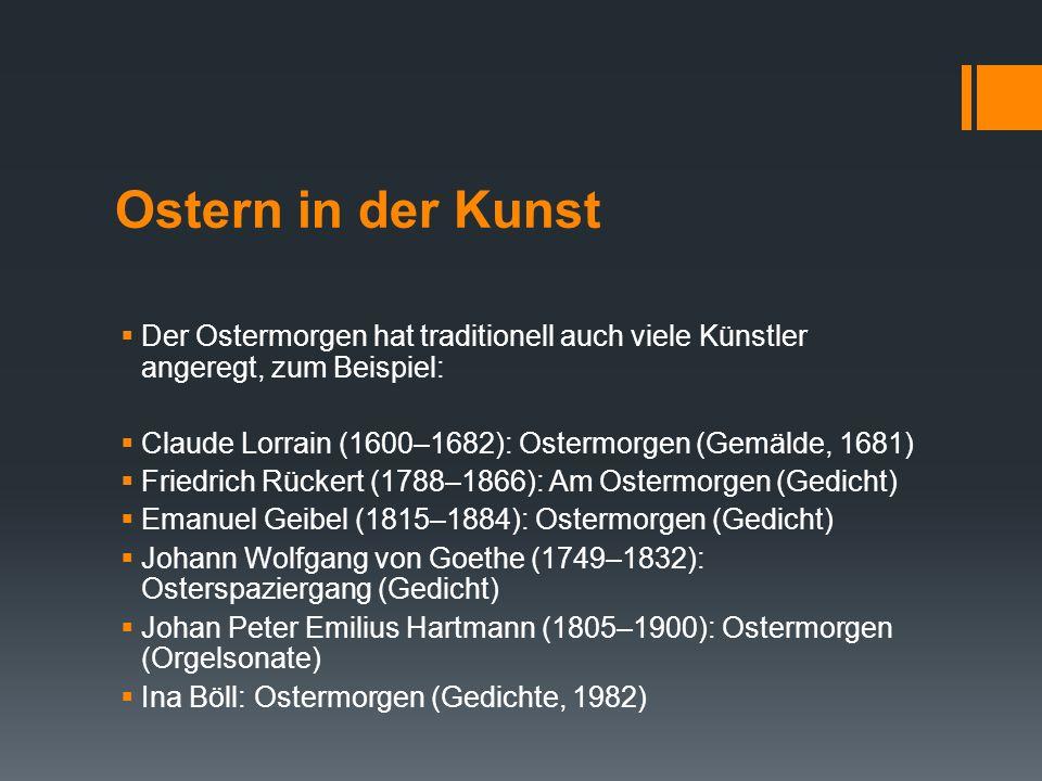 Ostern in der KunstDer Ostermorgen hat traditionell auch viele Künstler angeregt, zum Beispiel: