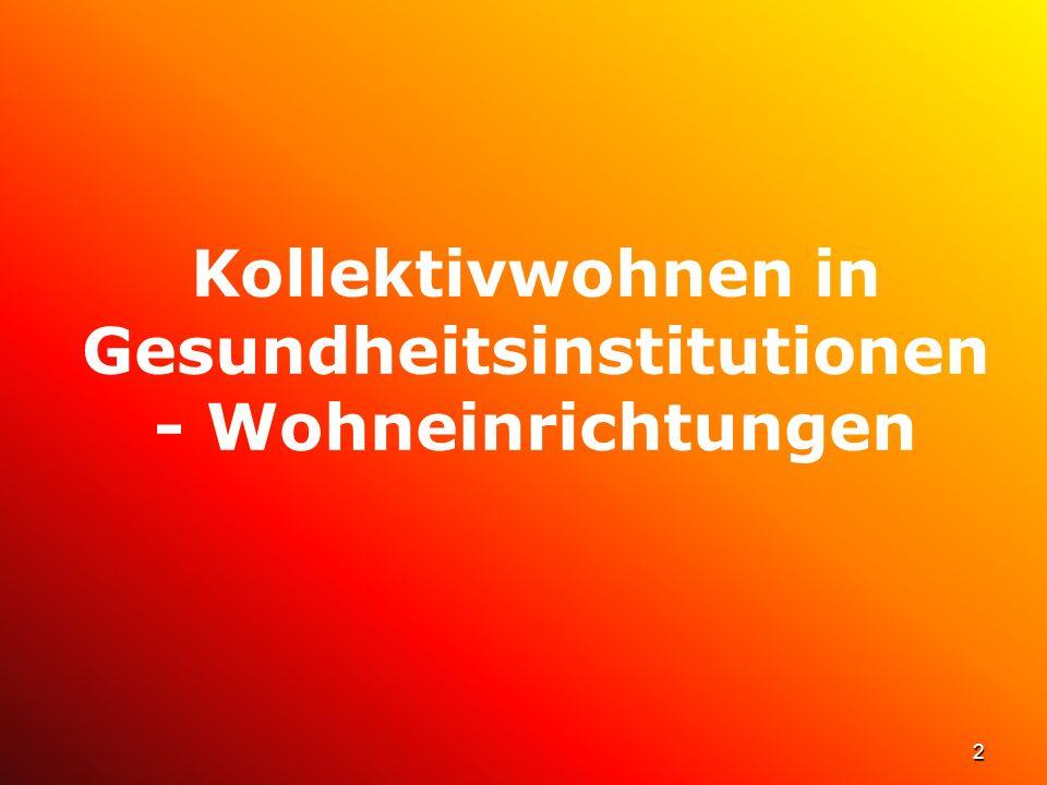 Kollektivwohnen in Gesundheitsinstitutionen - Wohneinrichtungen