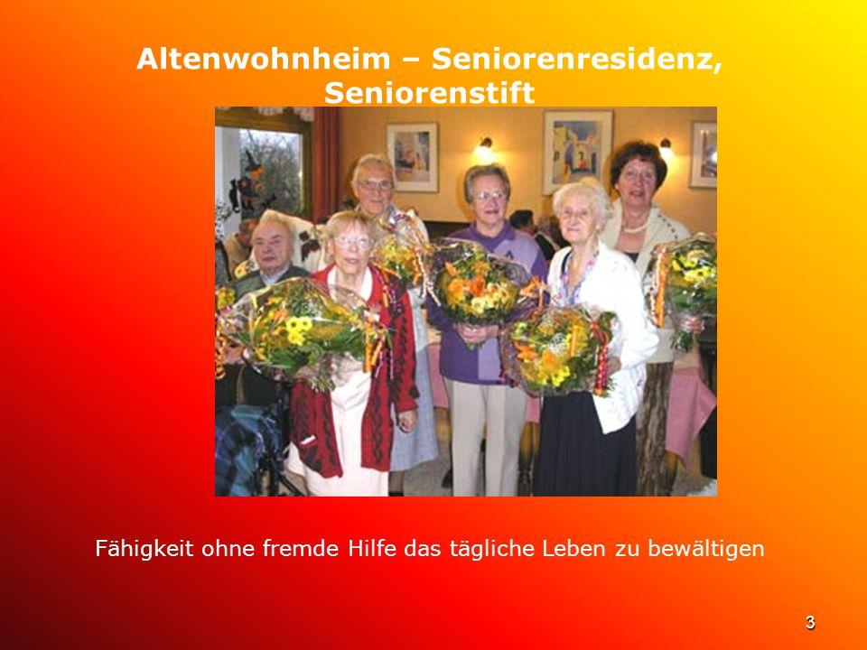 Altenwohnheim – Seniorenresidenz, Seniorenstift