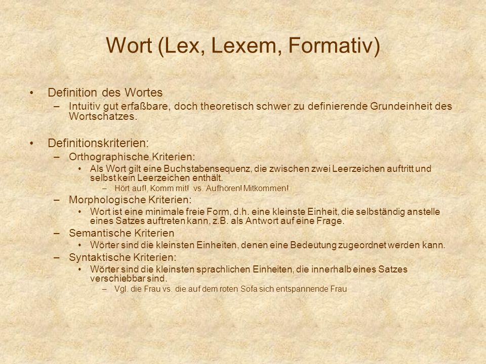 Wort (Lex, Lexem, Formativ)