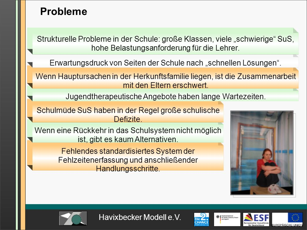 """Probleme Strukturelle Probleme in der Schule: große Klassen, viele """"schwierige SuS, hohe Belastungsanforderung für die Lehrer."""