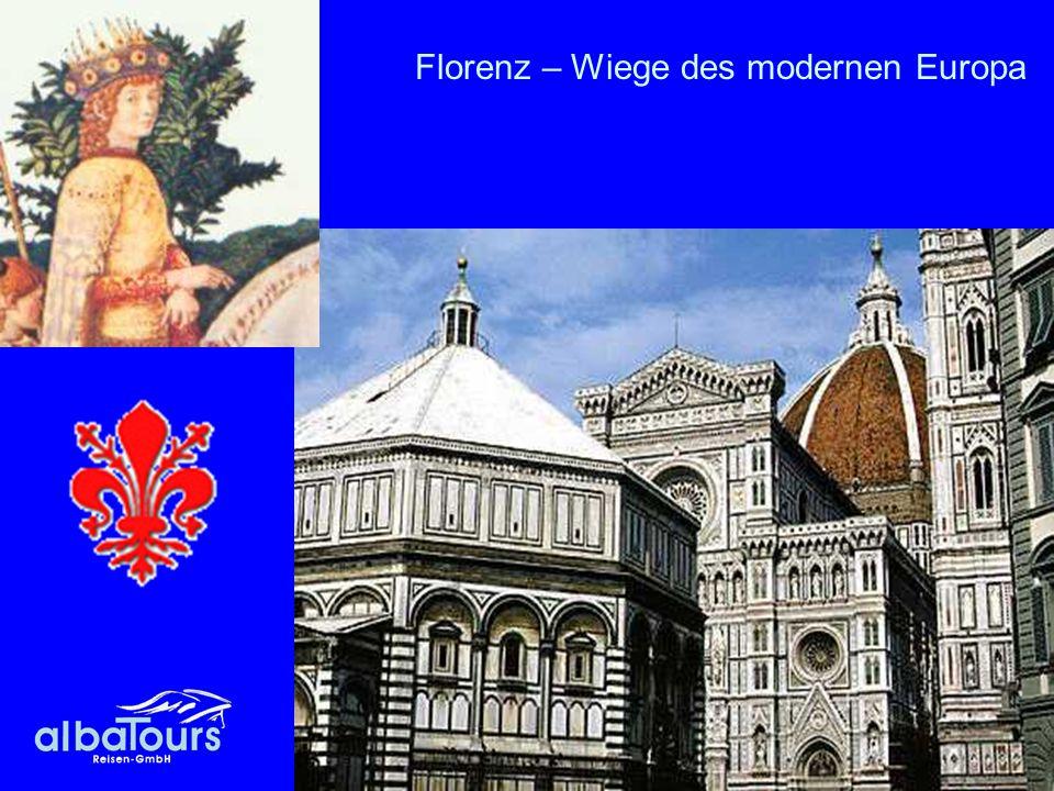 Florenz – Wiege des modernen Europa
